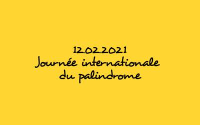 12.02.2021 Journée internationale  du palindrome