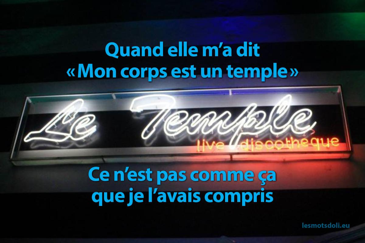 """Quand elle m'a dit """"mon corps est un temple"""", ce n'est pas comme ça que je l'avais compris"""